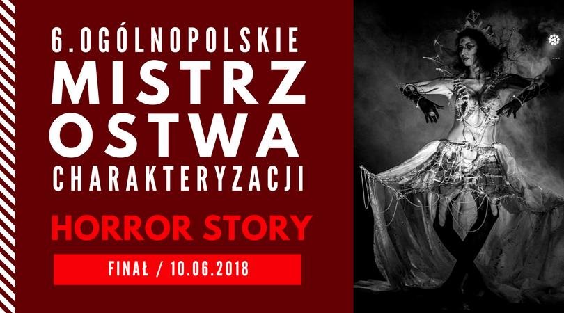 6.ogólnopolskie mistrzostwa charakteryzacji